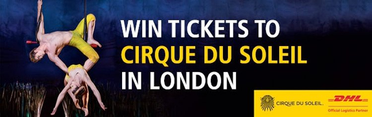 DHL invites you to enter the magical world of Cirque du Soleil