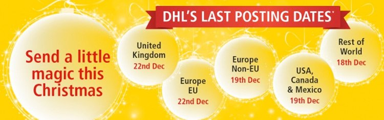 DHL's last posting dates for Christmas 2014*