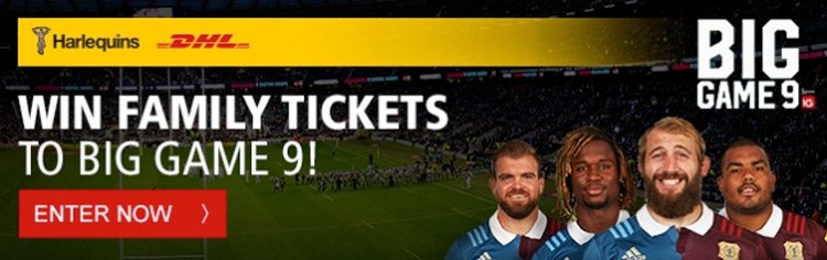 Win tickets to Harlequins Big Game 9!