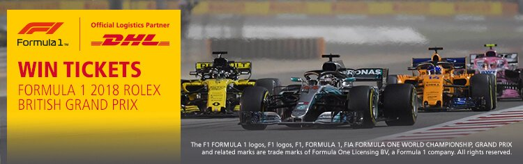 WIN TICKETS TO FORMULA 1 2018 ROLEX BRITISH GRAND PRIX